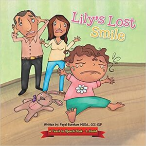 Lily's Lost Smile: A Teach to Speech Book