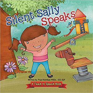 Silent Sally Speaks by Payal Burnham