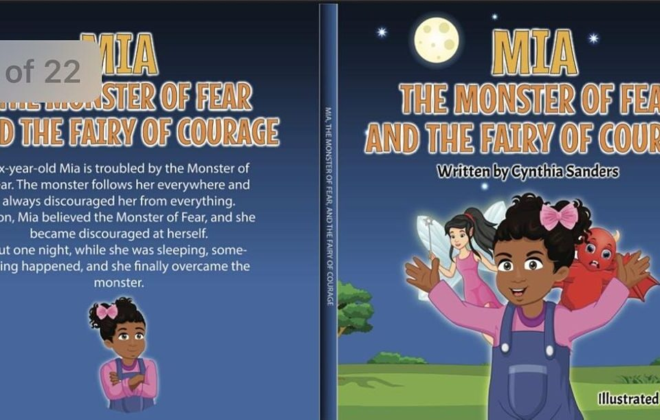 Mia, the Monster of Fear & the Fairy of Courage Hosted By Cynthia Sanders
