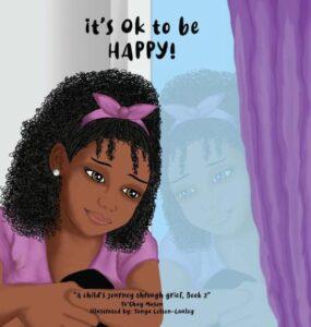 It's Ok To Be Happy! by Ta'shay Mason, Tanya Cauley (Illustrator)