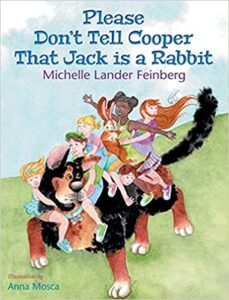 Please Don't Tell Cooper That Jack is a Rabbit